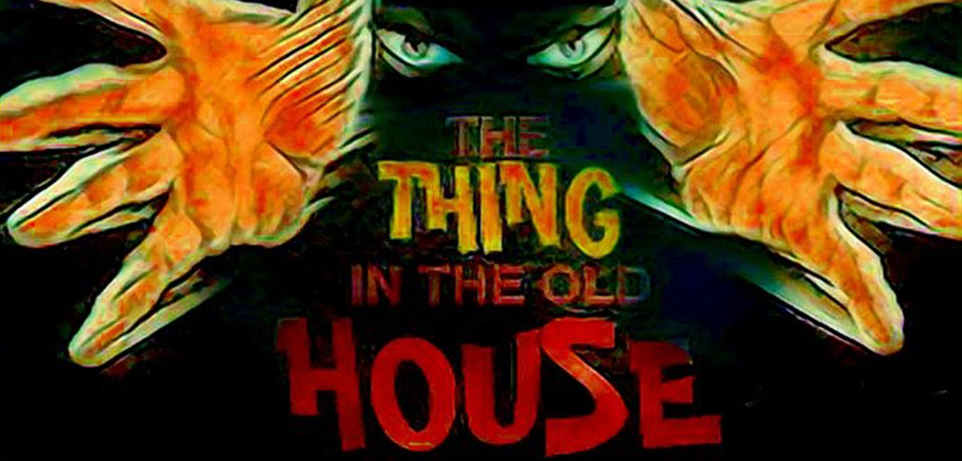 Michael Fright Fiction Author | The Thing in the Old House Book